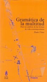 Tapa del libro GRAMÁTICA DE LA MULTITUD