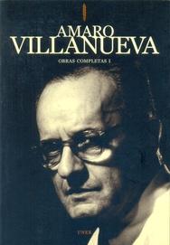 Tapa del libro AMARO VILLANUEVA . OBRAS COMPLETAS 3 VOL.