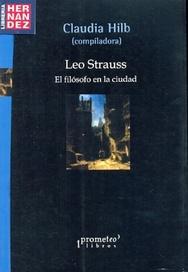 Tapa del libro LEO STRAUSS. EL FILOSOFO EN LA CIUDAD