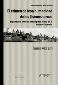 Tapa del libro EL CRIMEN DE LESA HUMANIDAD DE LOS JOVENES TURCOS