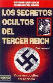 Tapa del libro LOS SECRETOS OCULTOS DEL TERCER REICH