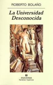 Tapa del libro LA UNIVERSIDAD DESCONOCIDA