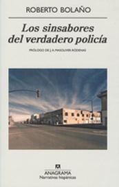 Tapa del libro LOS SINSABORES DEL VERDADERO POLICIA