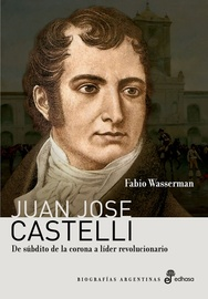 Tapa del libro JUAN JOSE CASTELLI