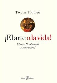 Tapa del libro ¡EL ARTE O LA VIDA!.
