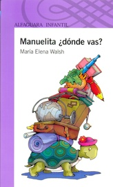 Tapa del libro MANUELITA ¿ DONDE VAS ?