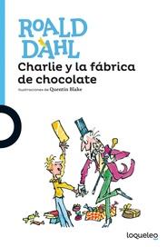 Tapa del libro CHARLIE Y LA FABRICA DE CHOCOLATE