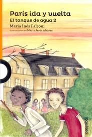 Tapa del libro PARIS IDA Y VUELTA  -  EL TANQUE DE AGUA 2°PARTE