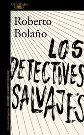 Tapa del libro LOS DETECTIVES SALVAJES