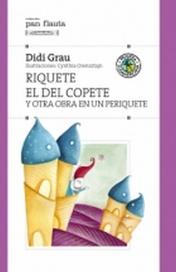 Tapa del libro RIQUETE EL DEL COPETE Y OTRA OBRA EN UN PERIQUETE