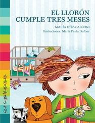 Tapa del libro EL LLORON CUMPLE TRES MESES