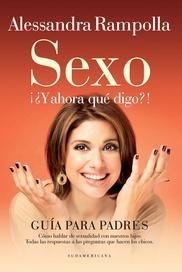 Tapa del libro SEXO ¡¿Y AHORA QUE DIGO?!