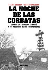Tapa del libro LA NOCHE DE LAS CORBATAS