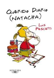 Tapa del libro QUERIDO DIARIO ( NATACHA )