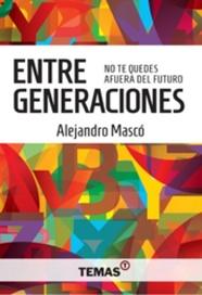Tapa del libro ENTRE GENERACIONES