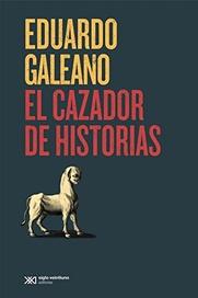 Tapa del libro EL CAZADOR DE HISTORIAS