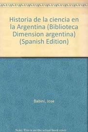 Tapa del libro HISTORIA DE LA CIENCIA EN LA ARGENTINA