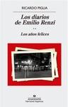 LOS DIARIOS  DE EMILIO RENZI. LOS AÃ'OS FELICES