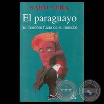 EL PARAGUAYO UN HOMBRE FUERA DE SU MUNDO