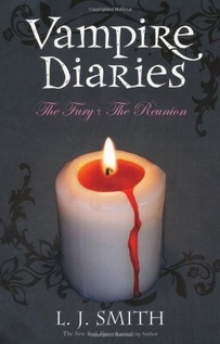 VAMPIRE DIARIES - THE FURY - THE REUNION