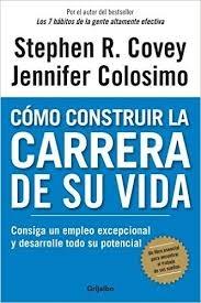 COMO CONSTRUIR LA CARRERA DE SU VIDA