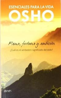 FAMA FORTUNA Y AMBICION