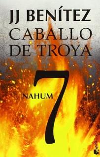 CABALLO DE TROYA 7 NAHUM