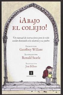 ¡ABAJO EL COLEGIO!