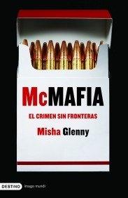 MCMAFIA EL CRIMEN SIN FRONTERAS