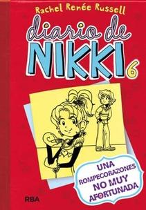 DIARIO DE NIKKI 6 UNA ROMPECORAZONES NO TAN AFORTUNADA