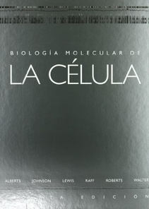BIOLOGIA MOLECULAR DE  LA CELULA