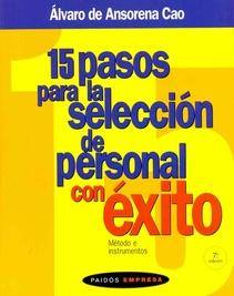 15 PASOS PARA LA SELECCION DE PERSONAL CON EXITO