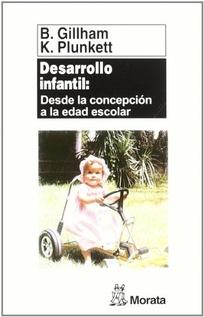 DESARROLLO INFANTIL: DESDE LA CONCEPCION A LA EDAD ESCOLAR