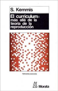 EL CURRICULUM: MAS ALLA DE LA TEORIA DE LA REPRODUCCION