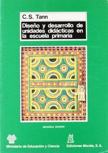 DISEÑO Y DESARROLLO DE UNIDADES DIDACTICAS EN LA ESCUELA PRIMARIA