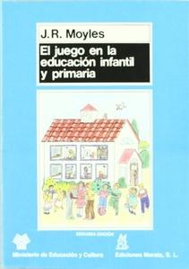 EL JUEGO EN LA EDUCACION INFANTIL Y PRIMARIA