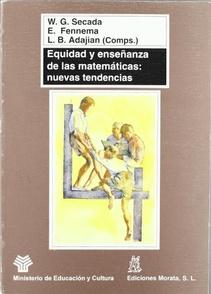 EQUIDAD Y ENSEÑANZA DE LAS MATEMATICAS: NUEVAS TENDENCIAS
