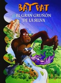 BAT PAT - EL GRAN GRUÑON DE LA SELVA