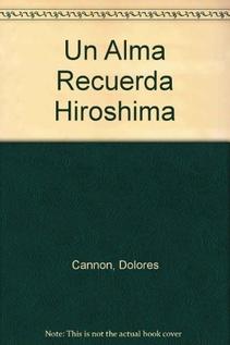 UN ALMA RECUERDA HIROSHIMA