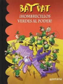 BAT PAT - HOMBRECILLOS VERDES AL PODER