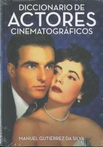 DICCIONARIO DE ACTORES CINEMATOGRÁFICOS
