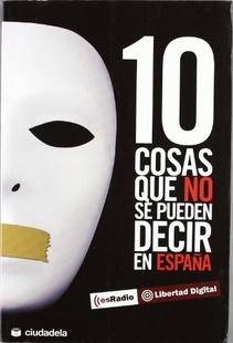 10 COSAS QUE NO SE PUEDEN DECIR EN ESPAÑA