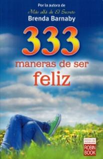 333 MANERAS DE SER FELIZ