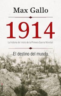 1914 - EL DESTINO DEL MUNDO