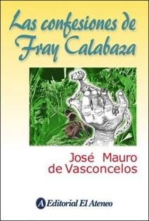 LAS CONFESIONES DE FRAY CALABAZA