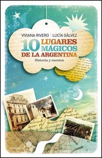 10 LUGARES MAGICOS DE LA ARGENTINA