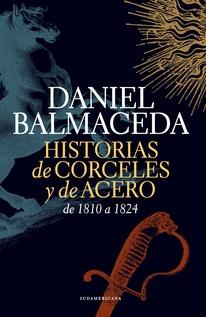 HISTORIA DE CORCELES Y DE ACERO