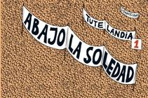 TUTELANDIA ABAJO LA SOLEDAD