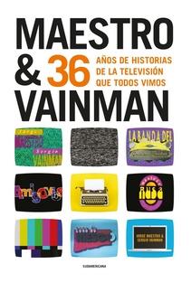 MAESTRO Y VAINMAN