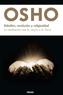 REBELION REVOLUCION Y RELIGIOSIDAD